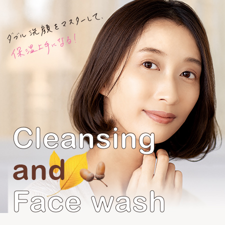 Cleansing and Face wash